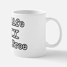 One Life Druge Free Mug