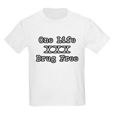 One Life Druge Free T-Shirt