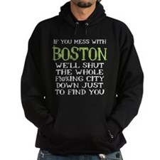 Don't Mess with Boston Hoodie