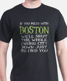 Don't Mess with Boston T-Shirt
