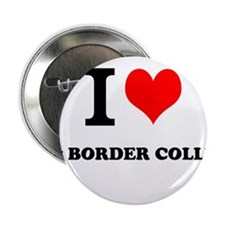 "I Love My BORDER COLLIE 2.25"" Button"