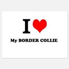 I Love My BORDER COLLIE Invitations