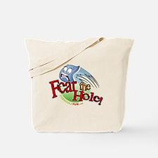 Fear the Hole! Tote Bag