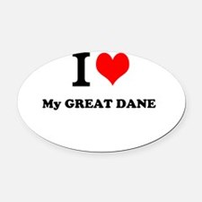 I Love My GREAT DANE Oval Car Magnet
