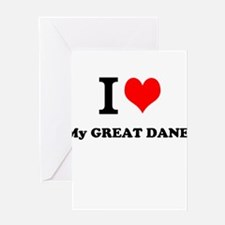 I Love My GREAT DANE Greeting Cards