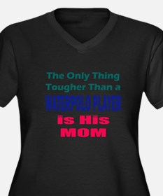 His Tough Water Polo Mom Plus Size T-Shirt