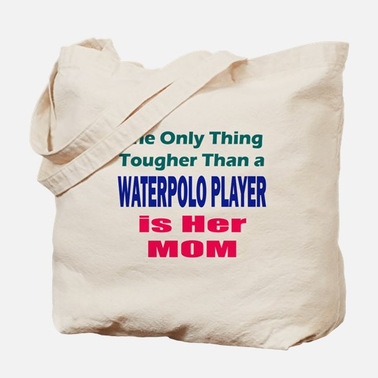 Her Tough Water Polo Mom Tote Bag