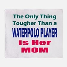 Her Tough Water Polo Mom Throw Blanket