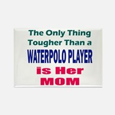 Her Tough Water Polo Mom Rectangle Magnet
