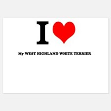I Love My WEST HIGHLAND WHITE TERRIER Invitations