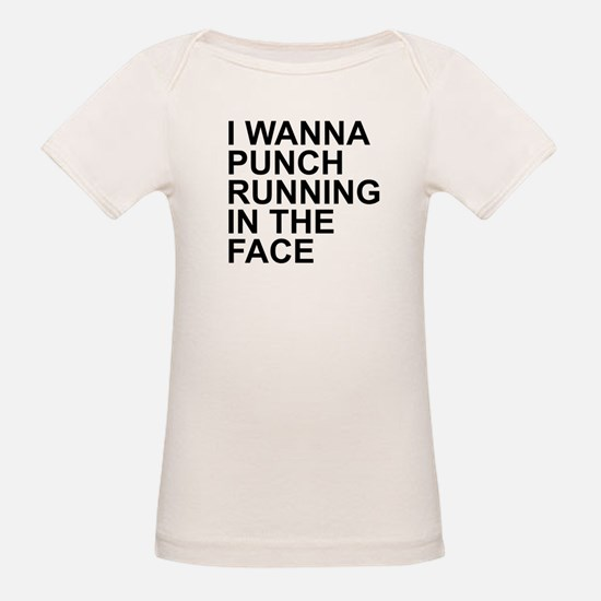 I Wanna Punch Running In The Face Black T-Shirt