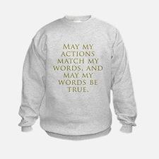 Actions Words Sweatshirt