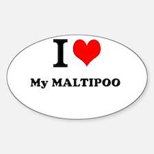 I Love My MALTIPOO Decal