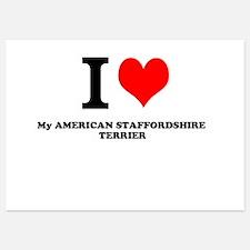 I Love My AMERICAN STAFFORDSHIRE TERRIER Invitatio