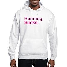 Running Sucks Pink Hoodie