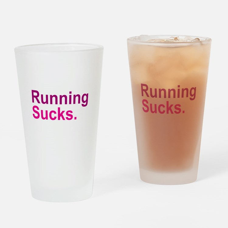 Running Sucks Pink Drinking Glass