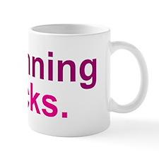 Running Sucks Pink Mugs