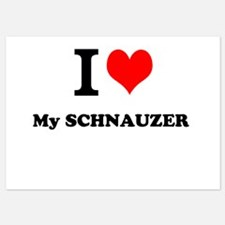 I Love My SCHNAUZER Invitations