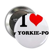 "I love My YORKIE-POO 2.25"" Button"