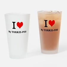 I love My YORKIE-POO Drinking Glass