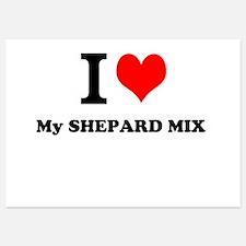 I Love My SHEPARD MIX Invitations