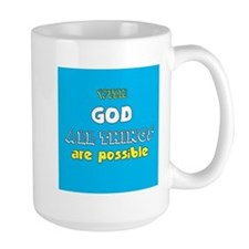God is Good All the Time Mugs