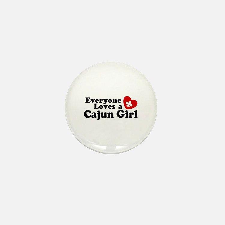 Everyone Loves a Cajun girl Mini Button