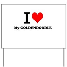 I Love My GOLDENDOODLE Yard Sign