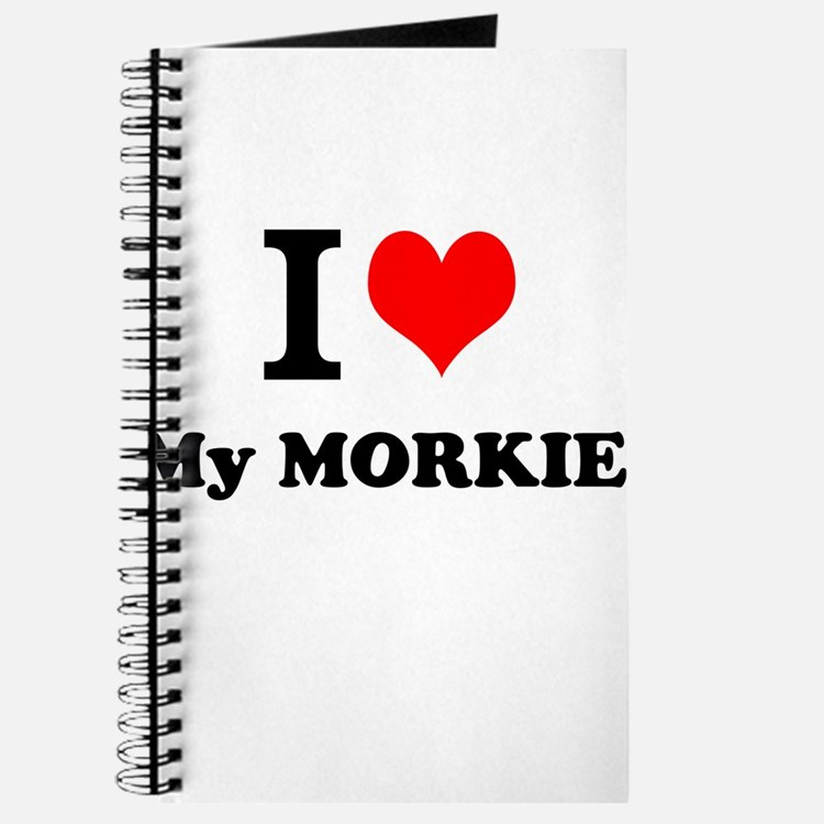 I Love My MORKIE Journal