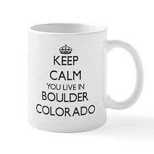 Keep calm you live in Boulder Colorado Mugs