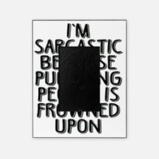 Sarcasm vs Punching Picture Frame