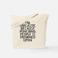 Sarcasm vs Punching Tote Bag