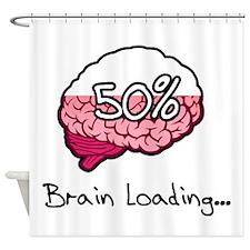 Brain Loading... Shower Curtain