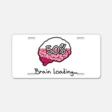 Brain Loading... Aluminum License Plate