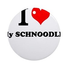 I Love My SCHNOODLE Ornament (Round)