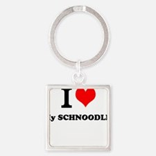 I Love My SCHNOODLE Keychains