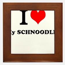 I Love My SCHNOODLE Framed Tile