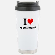 I Love My SCHNOODLE Travel Mug
