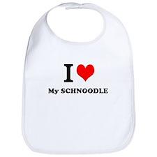 I Love My SCHNOODLE Bib
