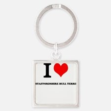 I Love My STAFFORDSHIRE BULL TERRIER Keychains