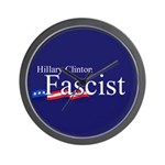 Clinton = Fascist Wall Clock