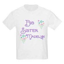 Big Sister Madelyn T-Shirt