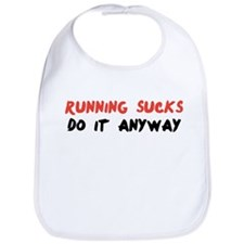 Running Sucks - Do it Anyway Bib