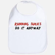 Running Sucks - Do it Anyway Bib