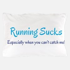 Running Sucks - catch me Pillow Case