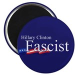 "Clinton = Fascist 2.25"" Magnet (100 pack)"