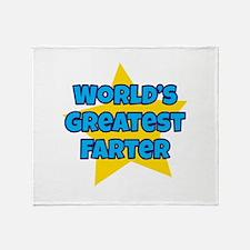 Worlds Greatest Farter Throw Blanket