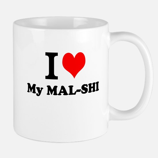 I Love My MAL-SHI Mugs