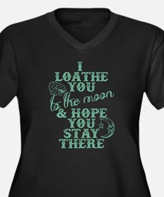 Hate You To The Moon And Back Plus Size T-Shirt