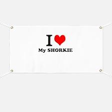 I Love My SHORKIE Banner